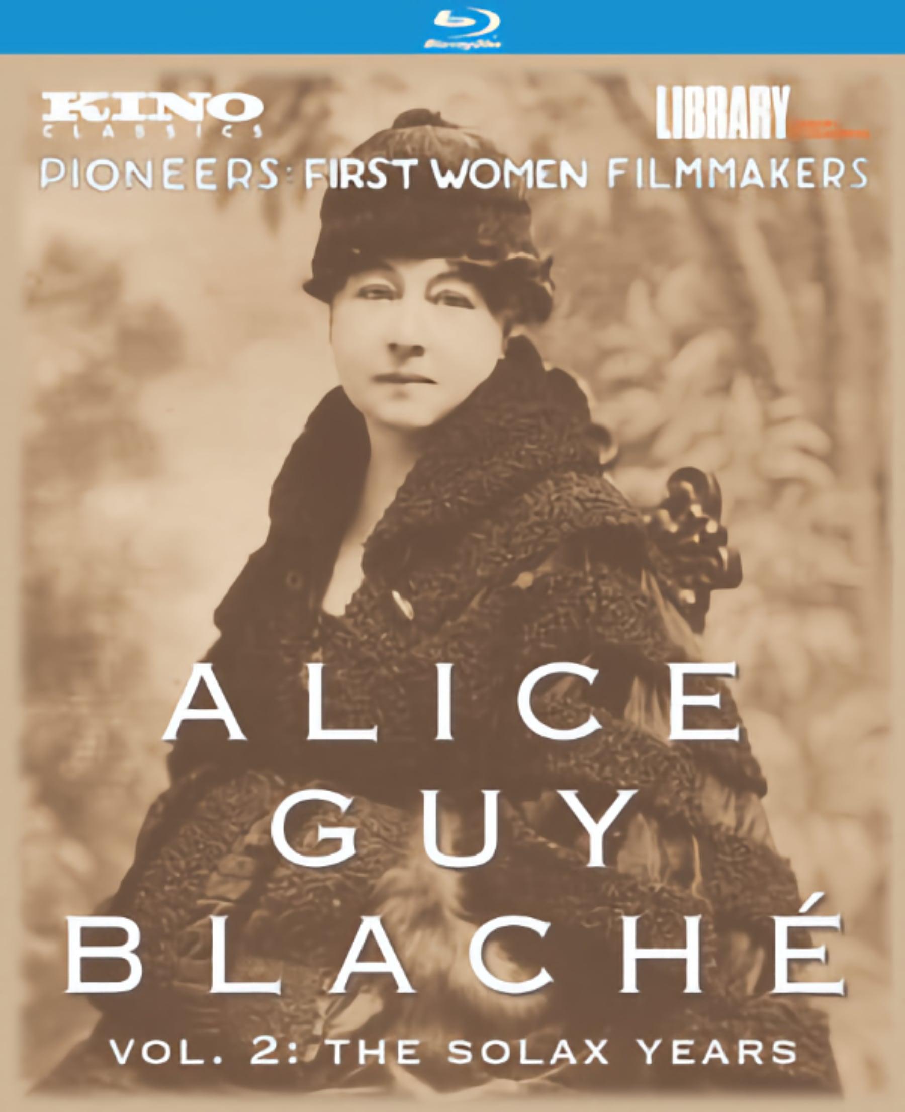 Alice Guy Blachet, Vol. 2: The Solax Years