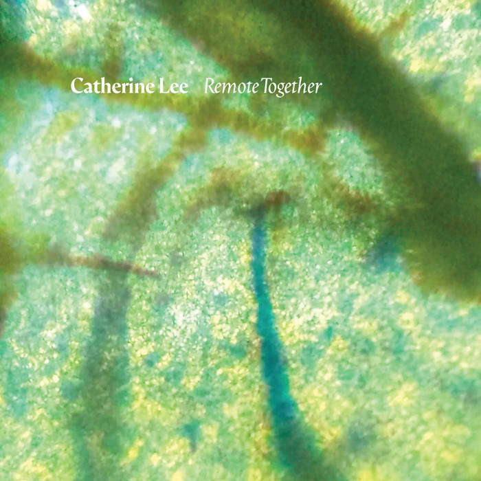Remote Together   Catherine Lee   Redshift Music